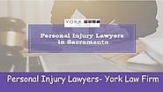 Choose Personal Injury Lawyers in Sacramento