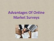 Advantages of Online Market Surveys