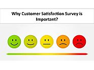 Why Customer Satisfaction Survey is Important?