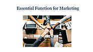 Essential Function for Marketing