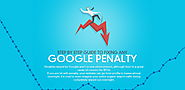Step by Step Guide to Fixing Any Google Penalty - An Infographic