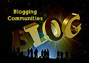 How Can Blogging Communities Help You Grow?