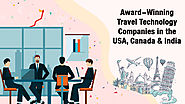Top 5 Best Travel Technology Companies in The USA, Canada, India | Airline & Travel Trends | Travel Technology