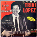If I had a hammer - Trini Lopez (1963)