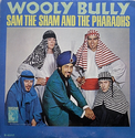 Wooly Bully - Sam the sham and the Pharoes (1965)