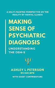 Making Sense of Psychiatric Diagnosis: Understanding the DSM-5