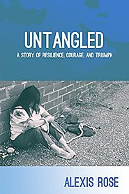 Untangled: A story of resilience, courage, and triumph