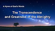 "2019 English Christian Song With Lyrics | ""The Transcendence and Greatness of the Almighty"" 