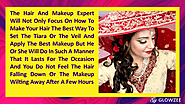 • The hair and makeup expert will not only focus on how to make your hair the best way to set the tiara or the veil a...