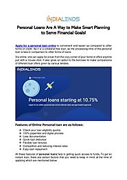 Personal loans are a way to make smart planning to serve financial goals!