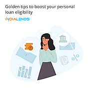 Golden tips to boost your personal loan eligibility
