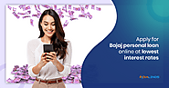 Get the benefit of low-interest rates Bajaj Personal loan