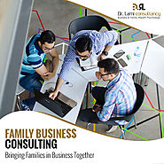 What A Good Family Business Consultant Is All About