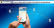 How To Make Wire Transfer From India To Canada Money Transfer