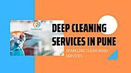 Deep Cleaning Services in Pune & Pimpri Chinchwad at an Affordable Price!