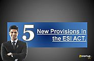 5 Recent Amendments in ESI Act 1948