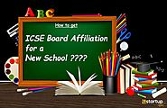 How to Obtain ICSE Board Affiliation for a School in India?