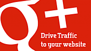 10 Ways to Drive Traffic to Your Site with Google Plus Profile