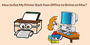 How to Get My Printer Back from Offline to Online on Mac?