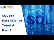 DataMites Courses: SQL Tutorials for Data Science Course