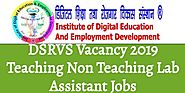 DSRVS Vacancy 2019 Teaching Non Teaching Lab Assistant Jobs