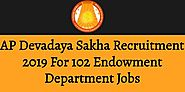 AP Devadaya Sakha Recruitment 2019 For 102 Endowment Department Jobs 2019