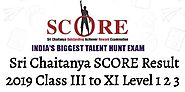 Sri Chaitanya SCORE Result 2019 Class III to XI Level 1 2 3 Merit List