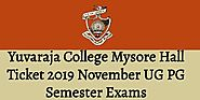Yuvaraja College Mysore Hall Ticket 2019 November UG PG Semester Exams