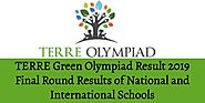 TERRE Green Olympiad Result 2019 Final Round Results of National and International Schools