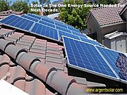 Solar Is The One Energy Source Needed For Next Decade