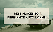 How Finding the Best Place to Refinance Your Auto Loan Saves You Money