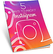 5 Ways To Profit From Instagram