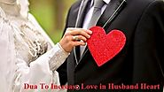 Dua To Increase Love In Husband Heart
