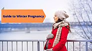 Guide To Winter Pregnancy