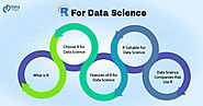 Why Choose R for Data Science - Discover Top Features and Companies - DataFlair