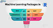 Machine Learning for R - Learn to Implement all the Essential Packages! - DataFlair