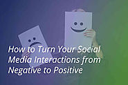 How to Turn Your Social Media Interactions from Negative to Positive - Blue Sky Online School