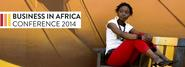 2014 Business in Africa Conference | Cambridge Africa Business Network