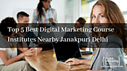 Best Digital Marketing Training Institutes in Janakpuri Delhi