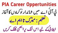 PIA Jobs - Career Opportunities In PIAC 2019 - Latest Jobs In Pakistan