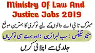 Ministry of law and justice jobs 2019 | Latest Jobs In Pakistan | Apply Online