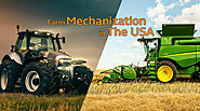 Farm Mechanisation in the USA | Meaning, Advantages - Farmease