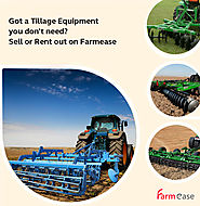 Got a Tillage Equipment you don't need ? Sell or Rent out on Farmease
