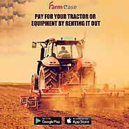 Rent a Tractor | Sell a Tractor | Hire a Tractor | Farmease