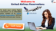 Reserve your Air Tickets at United Airlines Reservations Toll-Free Number