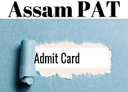 Assam PAT Admit Card 2020, Steps to download the Admit Card