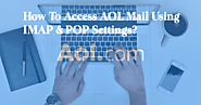 How to Access AOL Mail Using IMAP & POP Settings? » USA Tech Blog