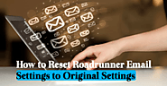 How to Reset Roadrunner Email Settings to Original Settings