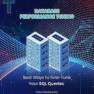 Useful Techniques to Improve SQL Query Performance by Tosska Technologies
