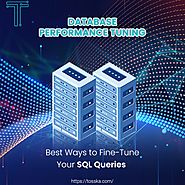 Database Performance Tuning- Learn to Optimize Your Database